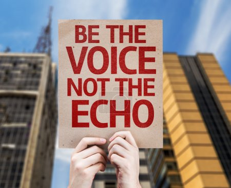 Photo for Be the Voice not the Echo card with urban background - Royalty Free Image