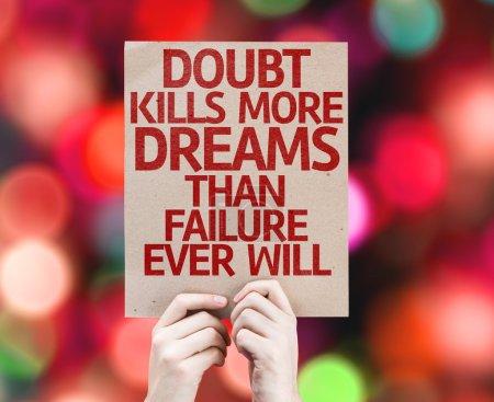 Doubt Kills More Dreams card