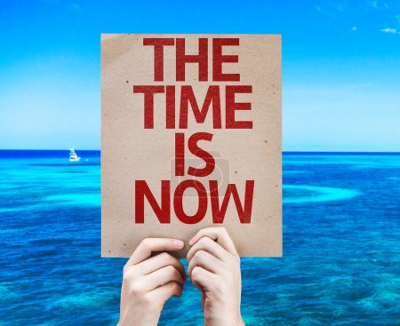 The Time is Now card