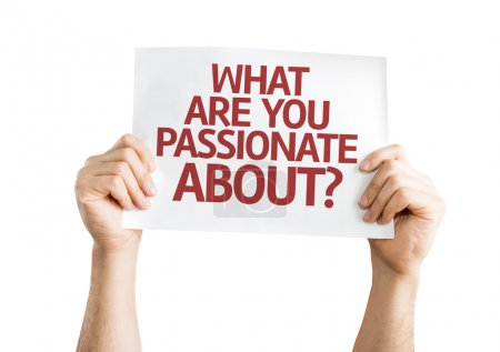 What Are You Passionate About? card