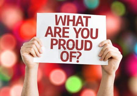 What Are You Proud Of? card