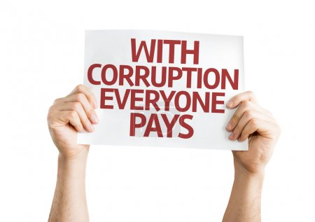 Photo for With Corruption Everyone Pays card isolated on white background - Royalty Free Image