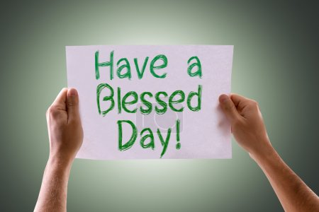 Photo pour Have a Blessed Day card with green background - image libre de droit