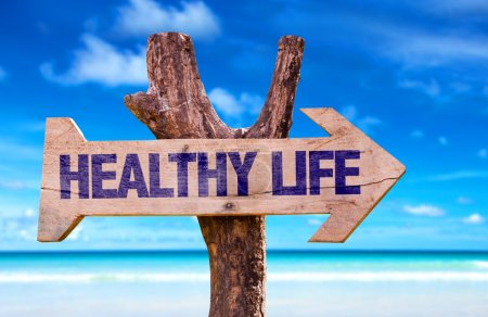 Healthy Life wooden sign