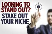 Text: Looking to Stand Out? Share Out Your Niche