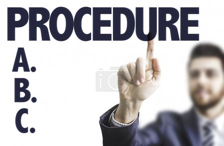 Man pointing the text: Procedure