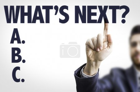 Photo for Business man pointing the text: What's Next? - Royalty Free Image