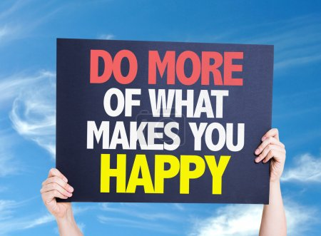 Do More Of What Makes You Happy card with sky background