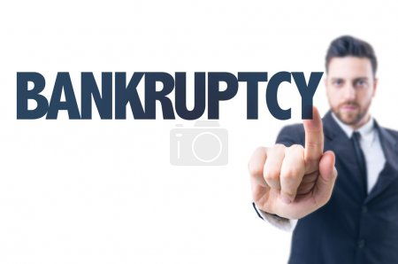 Man with text: Bankruptcy