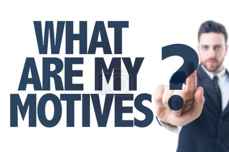 Text: What Are My Motivates?