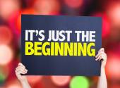 Its Just the Beginning card