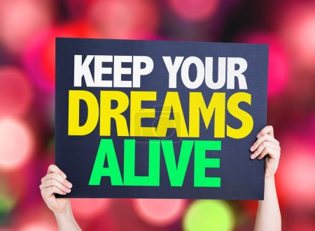 Keep Your Dreams Alive card