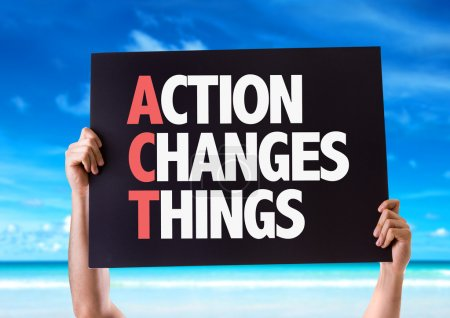 Action Changes Things card