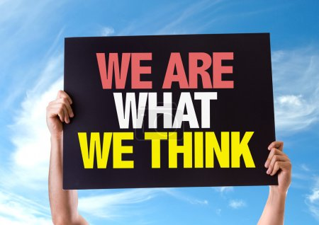 We Are What We Think card