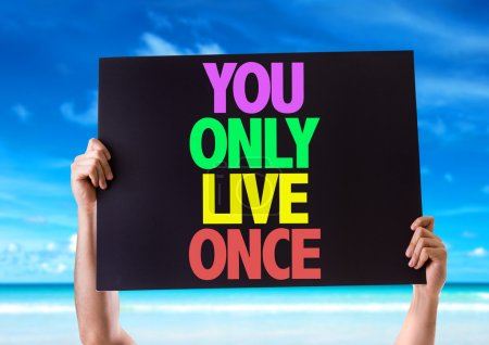 You Only Live Once card