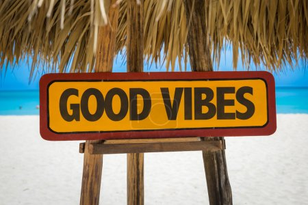 Good Vibes sign