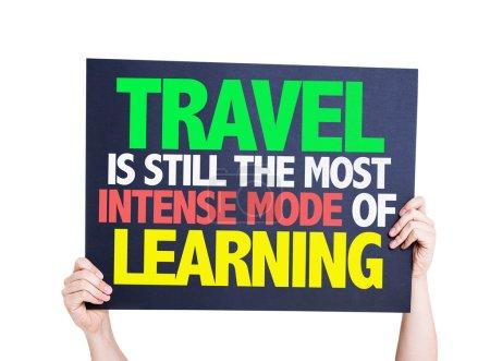 Photo pour Voyage est toujours le mode le plus intense de la carte d'apprentissage isolé sur fond blanc - image libre de droit