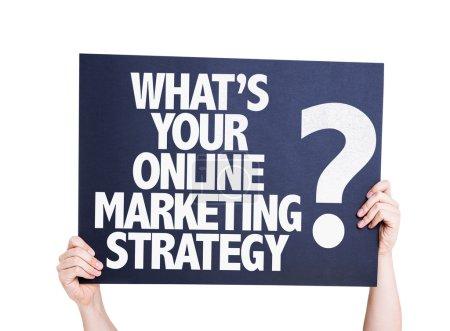 Photo pour Quelle est votre stratégie de Marketing en ligne ? carte isolé sur fond blanc - image libre de droit