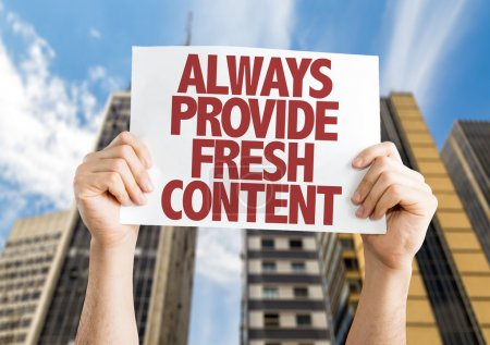 Always Provide Fresh Content card