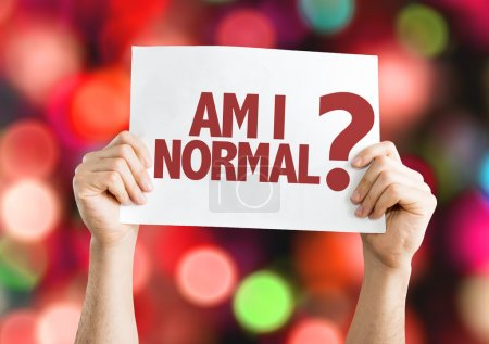 Am I Normal? placard