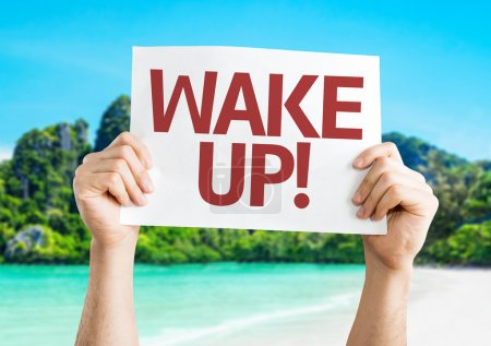 Wake Up! text card