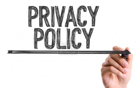 Hand with marker writing the text: Privacy Policy...