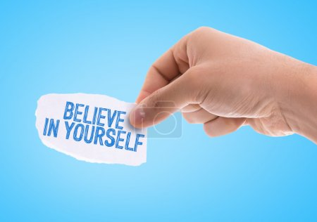 paper with the words Believe in Yourself