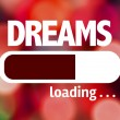Progress Bar Loading with the text: Dreams...
