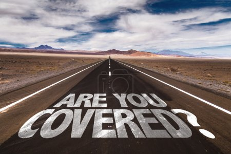 Are You Covered? written on desert road
