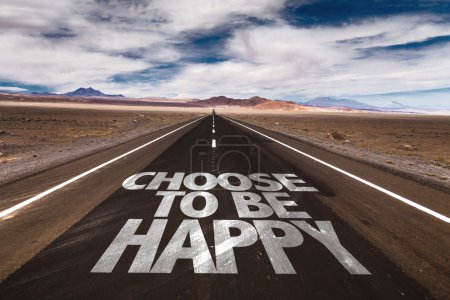 Choose To Be Happy on road