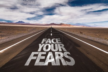 Photo for Face Your Fears written on desert road - Royalty Free Image