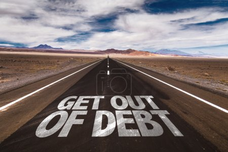 Photo for Get Out of Debt written on desert road - Royalty Free Image