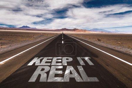 Keep it Real on desert road