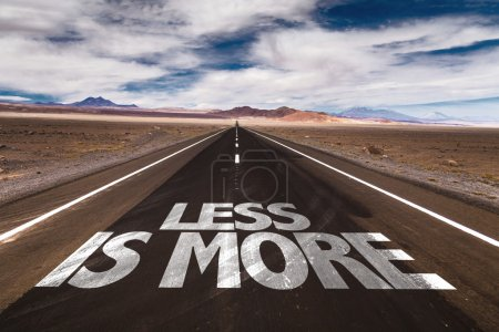 Photo for Less is More written on desert road - Royalty Free Image