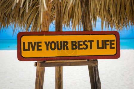 Photo for Live Your Best Life sign with beach background - Royalty Free Image