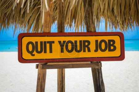 Quit Your Job sign