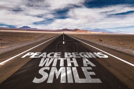 Peace Begins With a Smile on  road