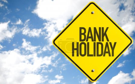 Bank Holiday sign