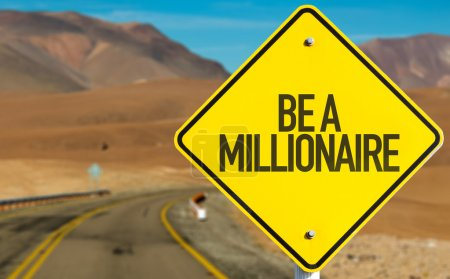 Be A Millionaire sign