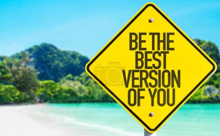 Photo for Be The Best Version Of You sign with beach background - Royalty Free Image