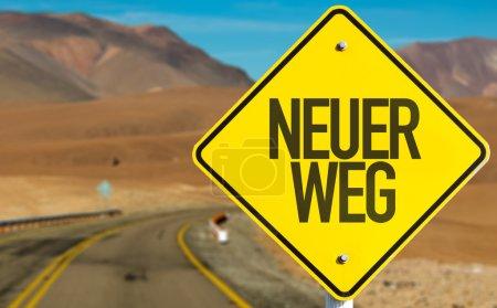 Photo pour Nouvelle enseigne de manière (en allemand) sur la route du désert - image libre de droit