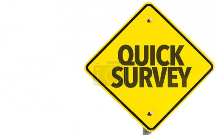 Quick Survey sign isolated on white background...