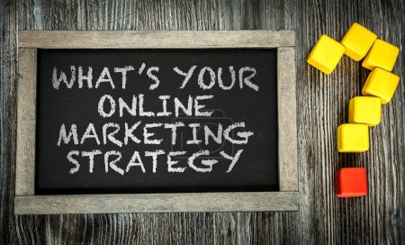 Photo for Whats Your Online Marketing Strategy? written on chalkboard - Royalty Free Image