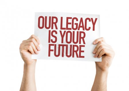 Photo pour Notre héritage est votre futur placard isolé sur fond blanc - image libre de droit