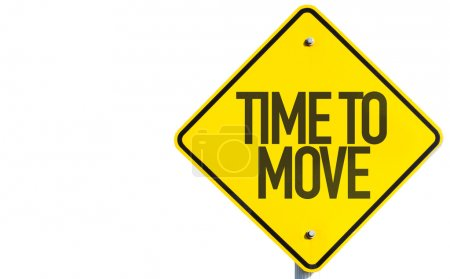Photo for Time to Move sign isolated on white background - Royalty Free Image