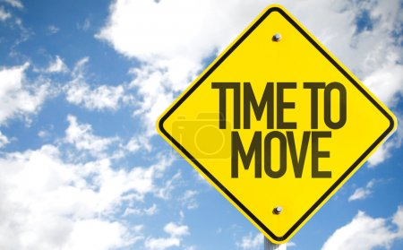 Time to Move sign