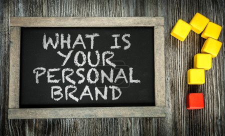 What is Your Personal Brand? on chalkboard