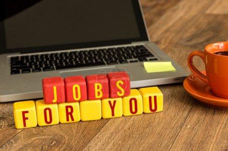 Photo pour Jobs For You rédigés sur un cubes en bois sur un bureau - image libre de droit