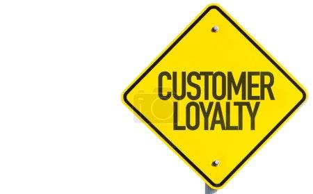 Customer Loyalty sign