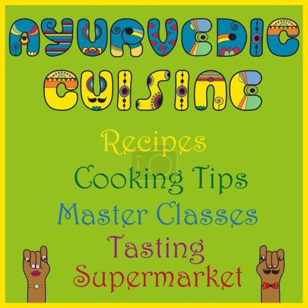 Inscription Ayurvedic Cuisine. Colored Letters